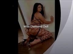 Miss Diamond Doll &, Her Sexxxy Ass!